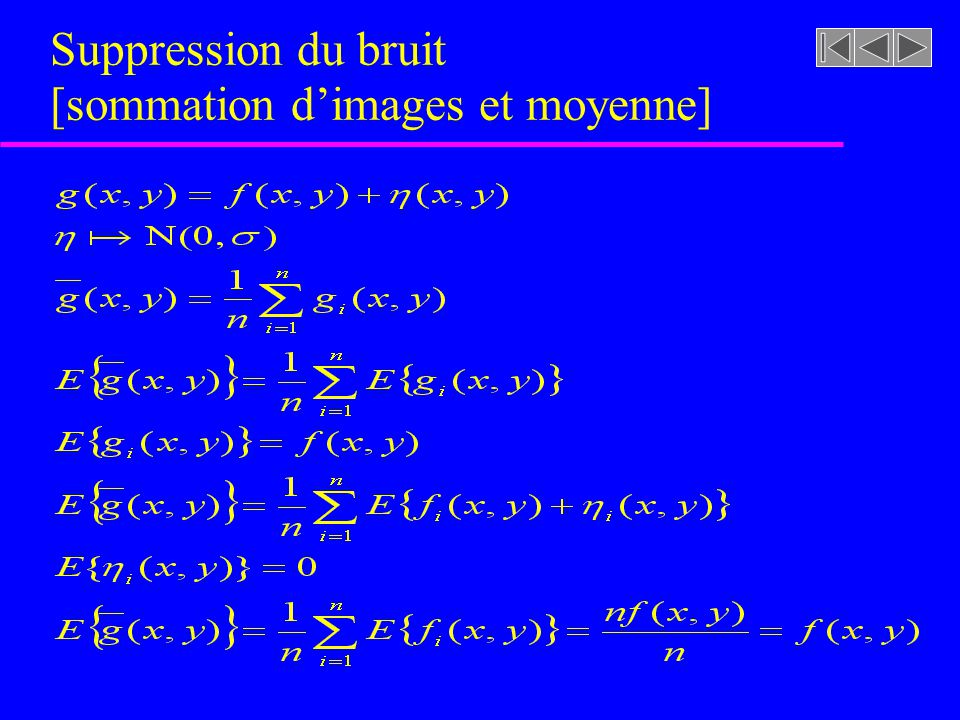 Suppression du bruit [sommation d'images et moyenne]